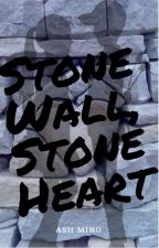 Stone Wall, Stone Heart {Love Or Hate?} (PDH Boys X Female! Reader!) by Ash_Mino