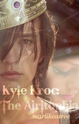 Kyle Kroc: The Airitophia(hiatus)