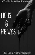 He Is & He Was by LittleAuthorBigIdeas