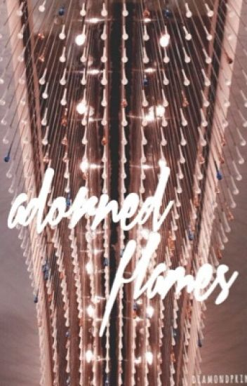 adorned flames || the housekeeper series. (3)