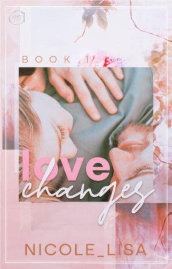 Love Changes (A Novella) ✓
