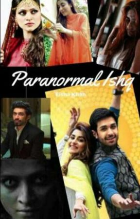 Paranormal Ishq by Parizeh_Khan