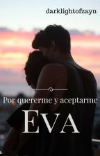EVA #1 #PGP2017 #IvyAwards2017 #PNovel by darklightofzayn