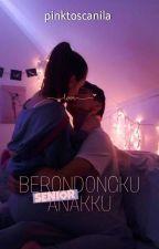 Berondongku, Senior Anakku by pinktoscanila