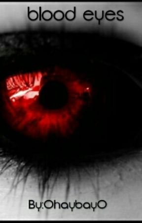 blood eyes by 0haybay0