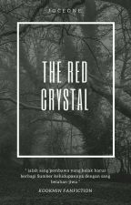 The Red Crystal by JoceOne