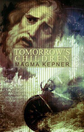Tomorrow's Children by MagmaKepner