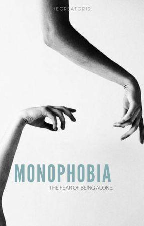 Monophobia {#TheShineAwardsTeenFic} by thecreator12