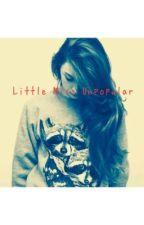Little Miss Unpopular by julietheminecrafter