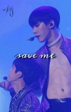 S A V E ▪️ M E | HyungWonho | Monsta X by -Carolinaa02
