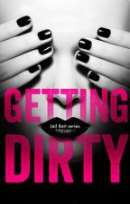 Getting Dirty by ebooklove-