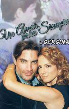 Un Amor Para Siempre ❤ by pamelamaciasss