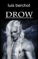 DROW by Ashlan_21