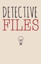 Detective Files by veda_akilah