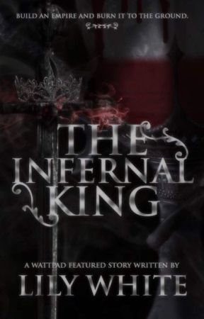 The Infernal King by queentroverted