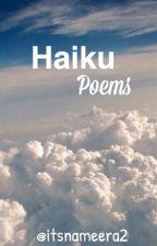 Haiku Poems by itsnameera2