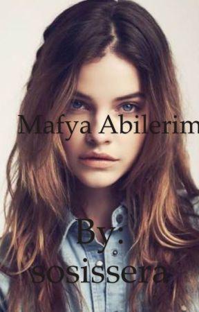MAFYA ABİLERİM by gizemliyazar2204