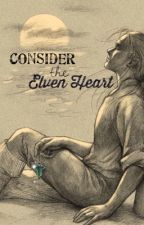 Consider the Elven Heart [Legolas] by Raider-k