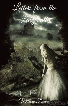 Letters from the Labyrinth by WillowDeane