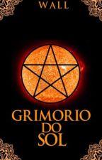 Grimório Do Sol by angelicwall