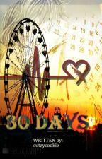 30 Days by cutzycookie