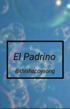 El Padrino. by ThisHappySong