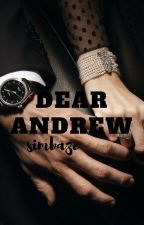 Dear Andrew [COMING SOON] by simbaze