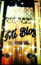 Mi blog 😇😱😱 by Nana_pety
