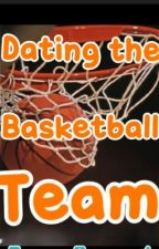Dating The Basketball Team by ejk99_22