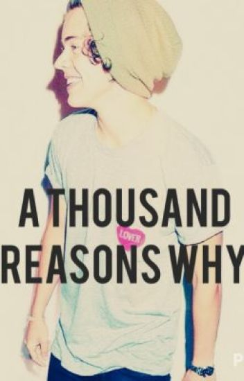 A Thousand Reasons Why