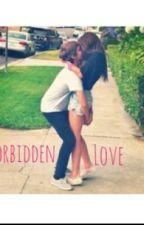 Forbbiden Love by youngforeverxox