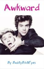 Awkward (Narry) by Bab3yBlu3Eyes