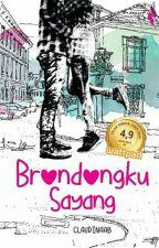 Brondongku Sayang (COMPLETED) by claudinaab