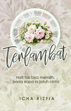 Terlambat (SELESAI) by Icha_cutex
