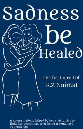 Sadness be Healed by U_Z_Naimat