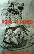Raph el Perro by barbaragrayson12