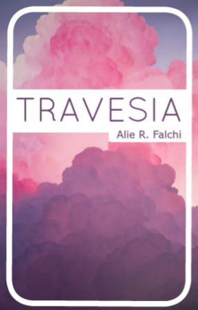 TRAVESIA by Cxlore_Gxl