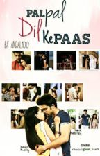 Manan FS pal pal dil ke paas[completed] by Andal100