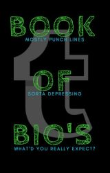 The Book Of Bios by trippy_zomboid