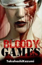 Bloody Games[On Going] by jane_karllane