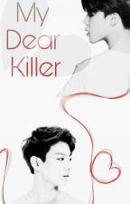 My Dear Killer  ♤JiKook♤ by -Elysh-