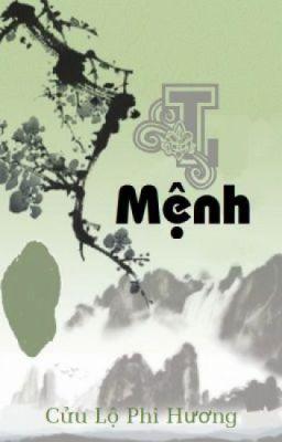 Đọc truyện Ti Mệnh- Cửu Lộ Phi Hương (full)