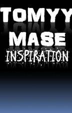 INSPIRATION by TOMYYMASE