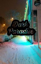 Dark Paradise;‹LS› by SoyLouisTommo
