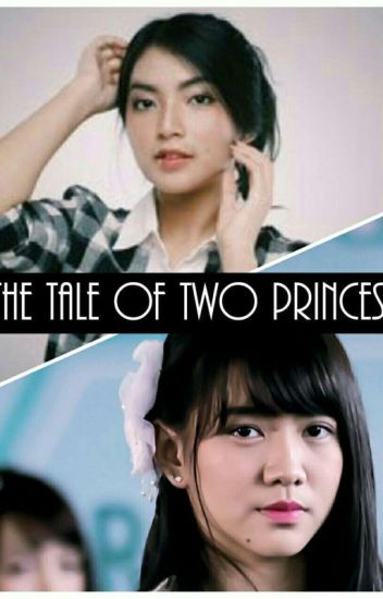 The Tale Of Two Princess