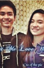 Let Me Love You (Jailene) by mielle17