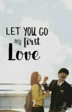 Let you go my first love -pyu [BOOK1] by ppaptho