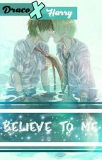 Believe To Me by Rara_115