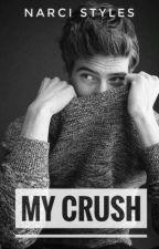My Crush (✔) by Stelutaa__
