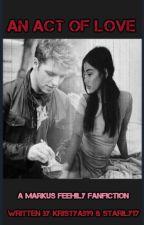 An Act of Love by KriSTianaAB19